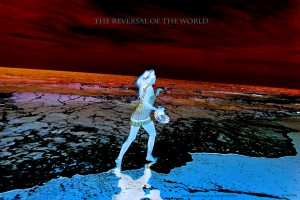 52. - THE REVERSAL OF THE WORLD